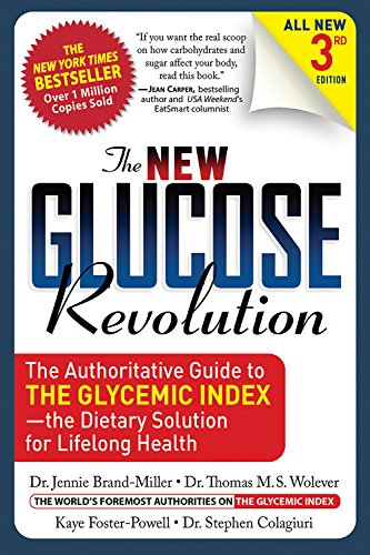 Download The New Glucose Revolution: The Authoritative Guide to the Glycemic Index - the Dietary Solution for Lifelong Health pdf
