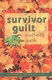 Survivor Guilt, Aphrodite Matsakis, 1572241403