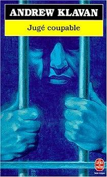 Jugé coupable par Klavan