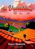 The Vacation, Polly Horvath, 0374380708