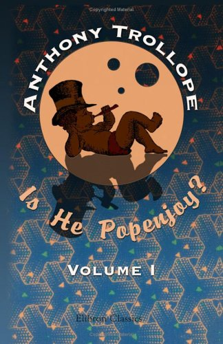 Download Is He Popenjoy? A Novel: Volume 1 pdf epub