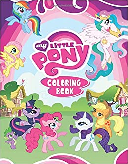 MY LITTLE PONY Coloring Book: Activity Book for Kids - 60 ...