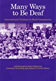 Many Ways to Be Deaf, , 1563681358
