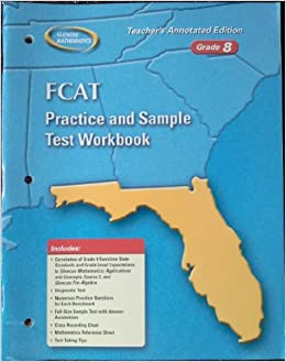 FCAT Practice and Sample Test Workbook Grade 8 Teacher's Annotated ...