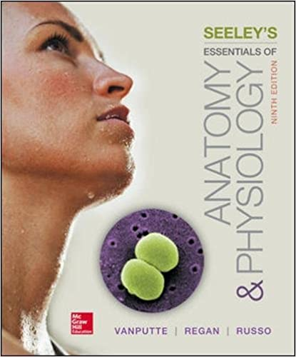 Seeley\'s Essentials of Anatomy and Physiology: 9780078097324 ...