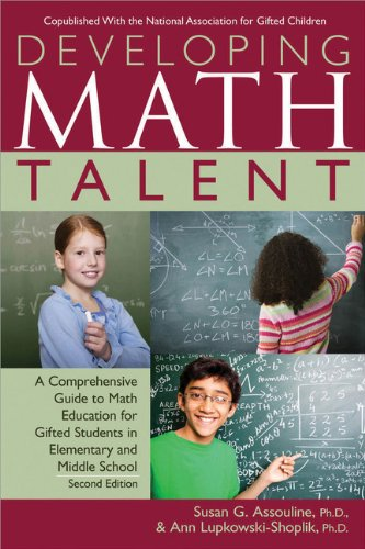 Developing Math Talent Susan Assouline Ph.D.
