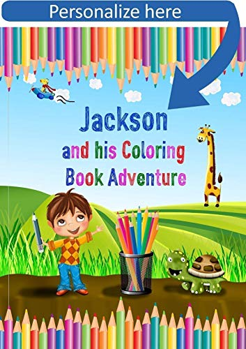 Customized Kids Coloring Book - Start Coloring and See the Adventure Unfold. Custom Made from My Magic Name Personalized Childrens Books