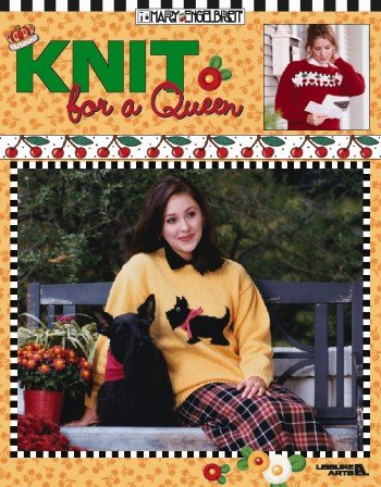 Mary Engelbreit Poster (Knit for a Queen (Leisure Arts 3404))