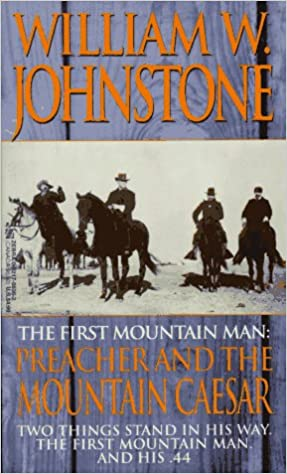 Preachers Pursuit (The First Mountain Man)