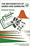 The Mathematics of Games and Gambling, Edward W. Packel, 088385628X