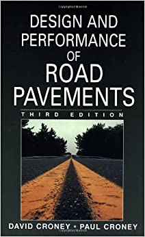 Design and Performance of Road Pavements