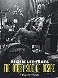 Rickie Lee Jones: The Other Side of Desire