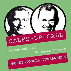 Professionell verhandeln (Sales-up-Call) Hörbuch