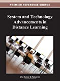 System and Technology Advancements in Distance Learning, Kumar, Vivek, 1466620323