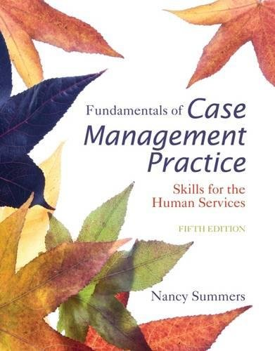 Fundamentals of Case Management Practice: Skills for the Human Services cover