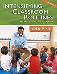 Intensifying Classroom Routines in Reading and Writing Programs (Maupin House)