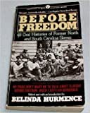 img - for Before Freedom: 48 Oral Histories of Former North and South Carolina Slaves (Mentor Series) book / textbook / text book