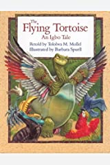 The Flying Tortoise: An Igbo Tale Hardcover