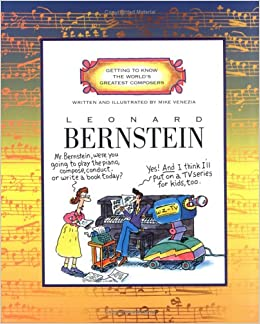 Book Leonard Bernstein (Getting to Know the World's Greatest Composers)