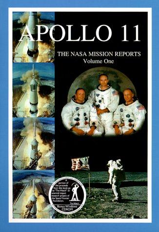 Apollo 11  The Nasa Mission Reports Vol 1  Apogee Books Space Series 5