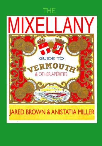 The Mixellany Guide to Vermouth & Other ()