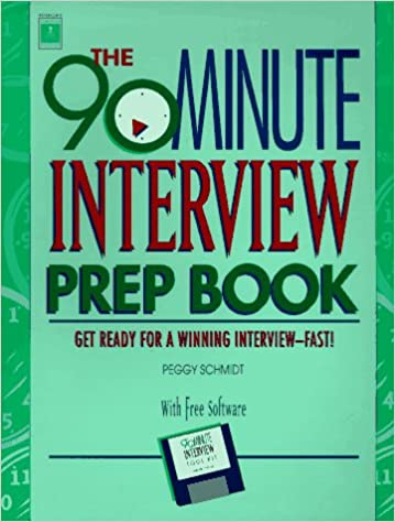 arco the 90 minute interview prep book peggy schmidt 9781560796343 amazoncom books