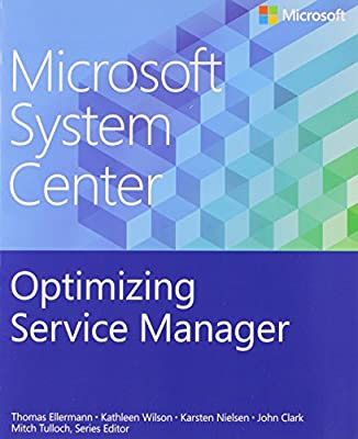 Microsoft System Center: Optimizing Service Manager (Introducing)