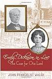 Emily Dickinson in Love, John Evangelist Walsh, 0813552753