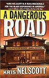 A Dangerous Road, Kris Nelscott, 0312976437
