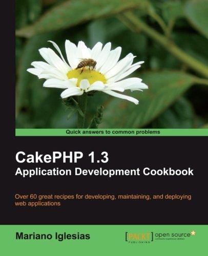 CakePHP 1.3 Application Development Cookbook ebook