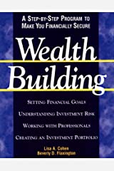 Wealthbuilding: A Consumer's Guide to Making Profitable and Comfortable Investment Decisions Paperback