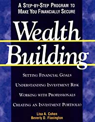 Wealthbuilding: A Consumer's Guide to Making Profitable and Comfortable Investment Decisions