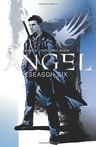 Angel: Season Six Volume 1 (Angel Season 6 Tp)