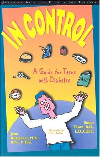 in-control-a-guide-for-teens-with-diabetes-custom-edition-for-eli-lilly
