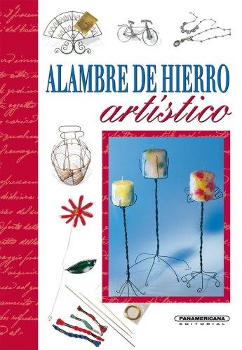 Descargar Libro Alambre De Hierro Artistico/ Artistic Iron Wire Gina Di Fidio