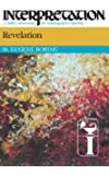 Revelation (Interpretation: A Bible Commentary for Teaching & Preaching)