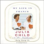 My Life in France | Julia Child,Alex Prud'Homme