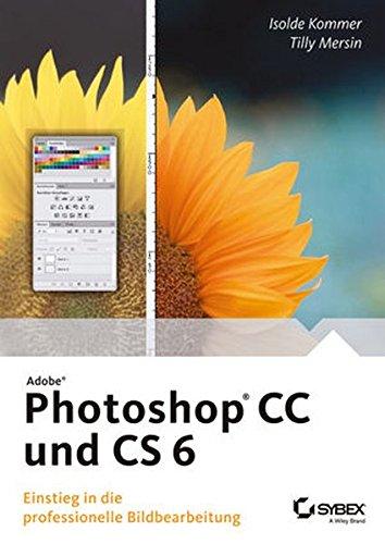 Adobe Photoshop CS 6 Und CC