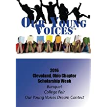 Our Young Voices: 2016 Scholarship Week, Cleveland, Ohio (Volume 2)