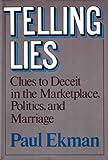 Telling Lies, Paul Ekman, 0393019314