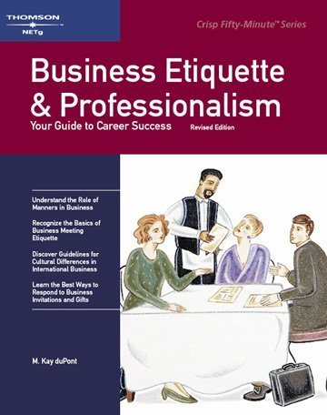 Read Online Business Etiquette and Professionalism: Revised Edition (Crisp Fifty-Minute Books) pdf epub