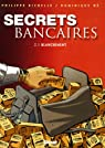 Secrets bancaires, tome 2.1 : Blanchiment par Richelle