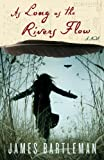 As Long as the Rivers Flow by James Bartleman front cover