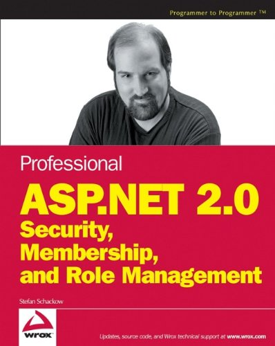 Professional ASP.NET 2.0 Security, Membership, and Role Management by Brand: Wrox