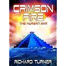 Crimson Fire (The Kurgan War Book 8)