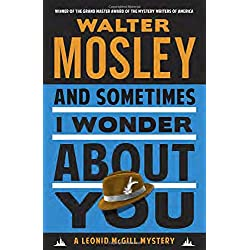 And Sometimes I Wonder About You: A Leonid McGill Mystery (Leonid McGill Mystery: Vintage Crime/Black Lizard)