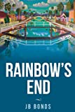 Rainbow's End, J. B. Bonds, 0988905205