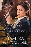 To Win Her Favor (A Belle Meade Plantation Novel Book 2)