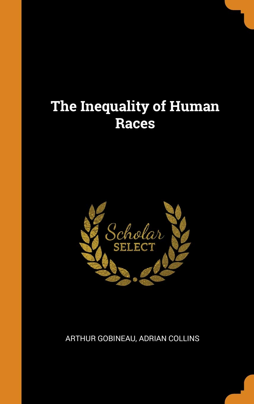 f611dd453e4e7 The Inequality of Human Races Hardcover – October 11