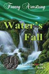 Water's Fall (Love Is To DIE For...) (Volume 5) Paperback